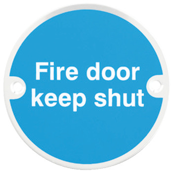 Fire Door Mandatory Sign, Ø 76 x 1.5 mm thick, Stainless Steel, Aluminium or Brass