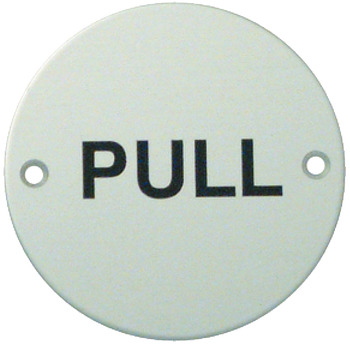 Pull Sign, Ø 76 x 2 mm Thick, Aluminium or Stainless Steel